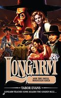 Longarm and the Skull Mountain Gold