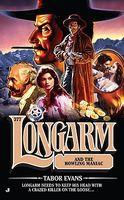 Longarm and the Howling Maniac