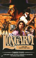 Longarm and the Cross-fire Girl