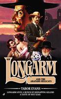 Longarm and the Arapaho Hellcats