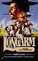 Longarm and the Lady Lawbreaker