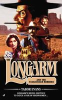 Longarm and the Stagecoach Robbers