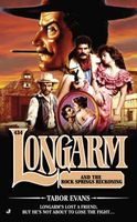 Longarm and the Rock Springs Reckoning