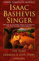 Isaac Basheivus Singer: 3 Complete Novels