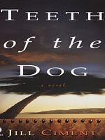 Teeth of the Dog