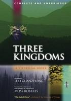 Three Kingdoms Part One: A Historical Novel