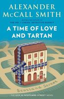 A Time of Love and Tartan by Alexander McCall Smith