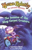 The Invasion of the Shag Carpet Creature