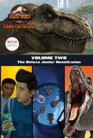 Camp Cretaceous, Volume Two: The Deluxe Junior Novelization