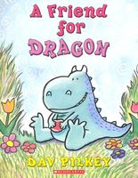 A Friend for Dragon: Dragon's First Tale