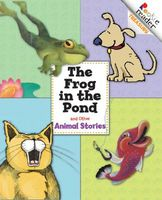 Frog in the Pond and Other Animal Stories