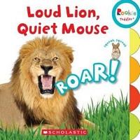 Loud Lion, Quiet Mouse