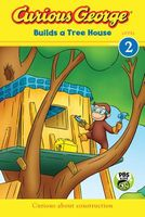 Curious George Builds a Tree House