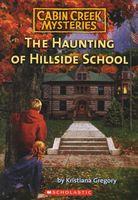 Haunting of Hillside School
