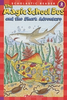 The Magic School Bus and the Shark Adventure