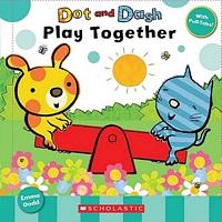 Dot and Dash Play Together