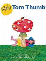 Tom Thumb: Grimms' Tales