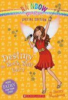 Destiny the Rock Star Fairy / Destiny the Pop Star Fairy
