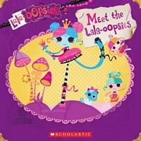 Meet the Lala-Oopsies