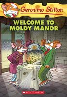 Welcome to Moldy Manor