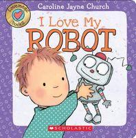 I Love My Robot