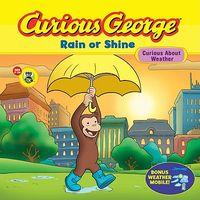 Curious George Rain or Shine