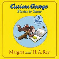 Curious George: Stories to Share