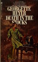 Death in the Stocks / Merely Murder by Georgette Heyer