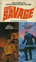 Doc Savage: Hell Below / The Lost Giant