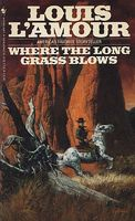 Where the Long Grass Blows