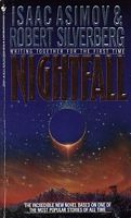 Nightfall by Isaac Asimov; Robert Silverberg