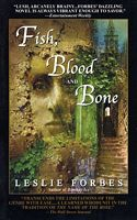 Fish, Blood, and Bone