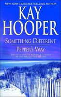 Something Different / Pepper's Way