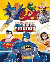The Big Book of the DC Super Friends