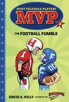 The Football Fumble by David A. Kelly