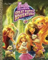 Barbie and Her Sisters in The Great Puppy Adventure: Big Golden Book