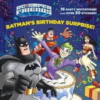 Batman's Birthday Surprise!