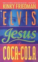 Elvis, Jesus and Coca-Cola