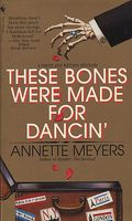 These Bones Were Made for Dancin'