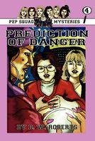 Prediction of Danger