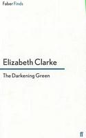 The Darkening Green