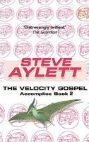 The Velocity Gospel