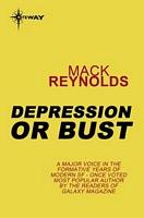 Depression or Bust