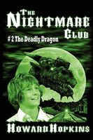 The Deadly Dragon
