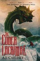 The Codex Lacrimae, Part 2
