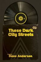These Dark City Streets