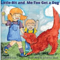 Little-Bit and Me-Too Get a Dog