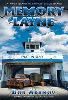 Memory Layne: Catawba Island to Chincoteague Island