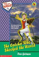 The Catcher Who Shocked the World