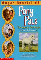 The Story of Our Ponies